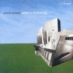 "Jason Moran ""Artist in Residence"""