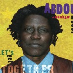 "Abdou Mboup and Waakaw ""Let's Get Together"""