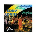 "Eddy Louiss ""Multicolor Feeling Fanfare"""