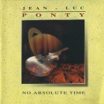 "Jean Luc Ponty ""No Absolute Time"""
