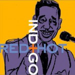 "Tribute to Duke Ellington ""Red Hot + Indigo"""