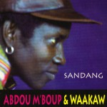 "Abdou Mboup and Waakaw ""Sandang"""